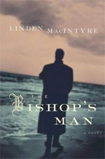 The Bishop's Man, by Linden MacIntyre
