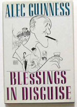 Blessings in Disguise, by Alec Guinness