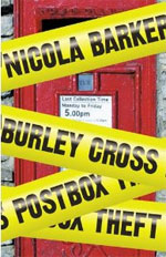 Burley Cross Postbox Theft, by Nicola Barker