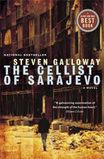 The Cellist of Sarajevo, by Steven Galloway