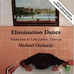 Elimination Dance, by Michael Ondaatje