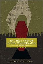 In the Land of Long Fingernails, by Charles Wilkins