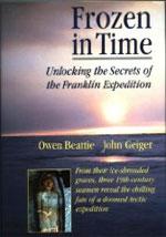 Frozen in Time, by Owen Beattie and John Geiger