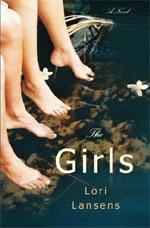 The Girls: A Novel, by Lori Lansens
