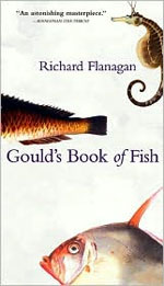 Gould's Book of Fish, by Richard Flanagan