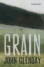Grain, by John Glenday
