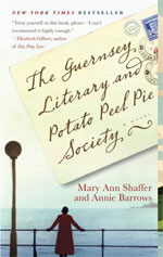 The Guernsey Literary and Potato Peel Society, by Mary Ann Shaffer and Annie Barrows