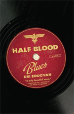 Half Blood Blues, by Esi Edugyan