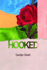 Hooked,by Carolyn Smart