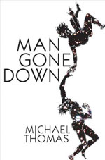 Man Gone Down, by Michael Thomas