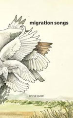 Migration Songs, by Anna Quon