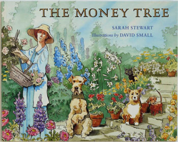 The Money Tree, by Sarah Stewart, illustrated by David Small