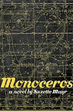 Monoceros, by Suzette Mayr