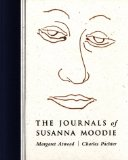 The Journals of Susanna Moodie, by Margaret Atwood and Charles Pachter