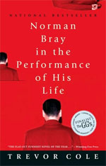 Norman Bray, In the Performance of His Life, by Trevor Cole