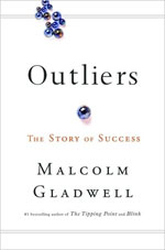 Outliers, by Malcolm Gladwell