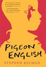 Pigeon English, by Stephen Kelman