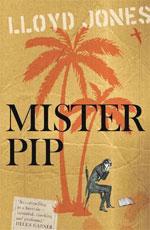 Mister Pip, by Lloyd Jones