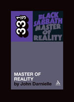 Black Sabbath, Master of Reality (33 1/3), by John Darnielle
