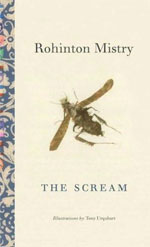 The Scream, by Rohinton Mistry