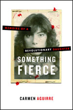 Something Fierce, by Carmen Aguirre
