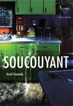 Soucouyant, by David Chariandy
