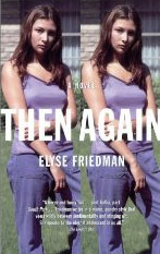 Then Again, by Elyse Friedman